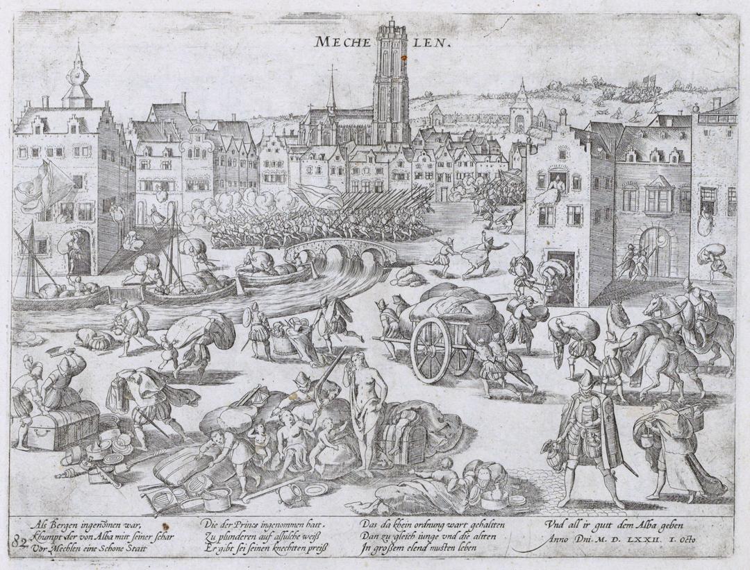 Plundering van Mechelen door het leger van Alva. Ets door Frans Hogenberg (ca. 1574 - 1578), Rijksmuseum, Amsterdam